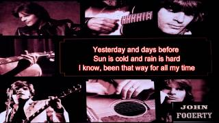 Have You Ever Seen The Rain - John Fogerty - Lyrics/HD