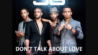 JLS - Don't Talk About Love [ORIGINAL - HQ]