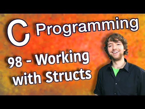 C Programming Tutorial 98 - Working with Structs (Part 1)