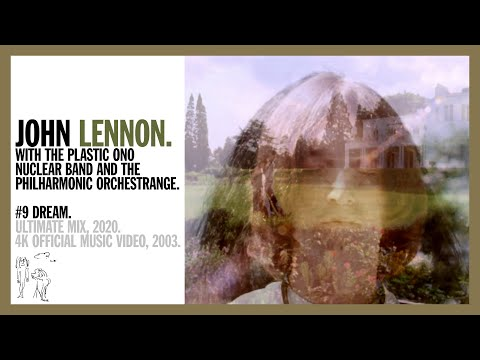 #9 Dream - John Lennon with The Plastic Ono Nuclear Band (official music video)