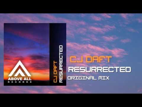 CJ Daft - Resurrected (Original mix)