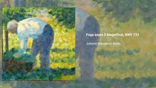Fuga sopra il Magnificat, BWV 733