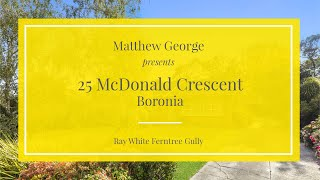 25 McDonald Crescent, Boronia - Ray White Ferntree Gully