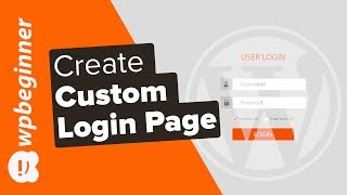 How to Create a Custom Login Page for WordPress