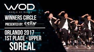 Soreal | 1st Place | World of Dance Orlando 2017 | Winners Circle | #WODFL17