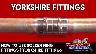 How to use Solder ring fittings | Yorkshire fittings