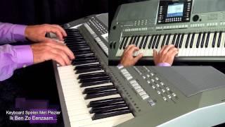 """Video thumbnail of """"Ik Ben Zo Eenzaam Zonder Jou - Keyboard Spelen Met Plezier deel 6"""""""