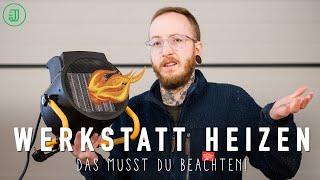Holzofen, Heizstrahler, Wärmepumpe? So wird's in Deiner Werkstatt richtig warm! | Jonas Winkler