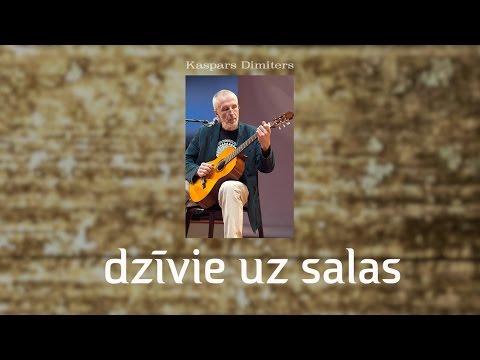DZĪVIE UZ SALAS - Kaspars Dimiters