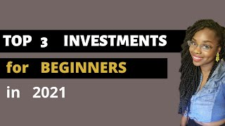 Top 3 Investments That Cost Under $100 in 2021