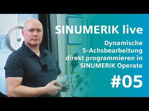 SINUMERIK live: Dynamische 5-Achsbearbeitung mit SINUMERIK Operate