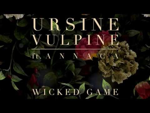 Wicked Game (Song) by Ursine Vulpine and Annaca