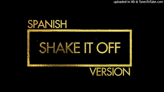 Taylor Swift - Shake It Off (Spanish Cover)