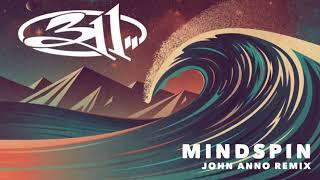 311 - Mindspin (John Anno Remix)