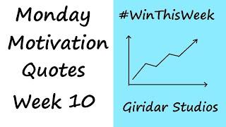 Transform Your Life - Top 10 Quotes - Monday Motivation Part 10 - Giridar Studios