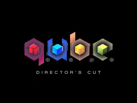 Q.U.B.E: Director's Cut - Official Launch Trailer thumbnail