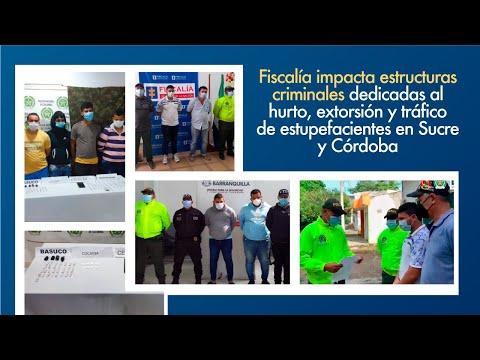 Fiscal Francisco Barbosa: Fiscalía impacta estructuras criminales en Sucre y Córdoba