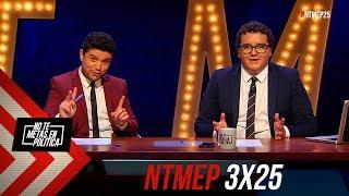 No Te Metas En Política 3x25 | El último Programa Normal (23.05.2019)