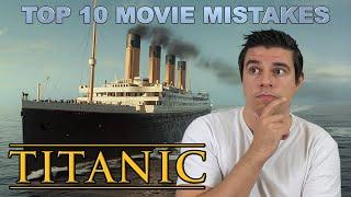 Top 10 Movie Mistakes - Titanic