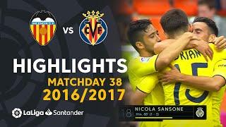 Highlights Valencia CF vs Villarreal CF (1-3) Matchday 38 2016/2017