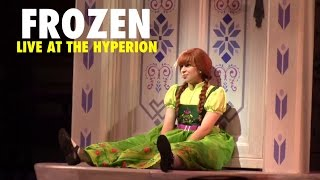 """Do You Wanna Build a Snowman"" Frozen – Live at the Hyperion"