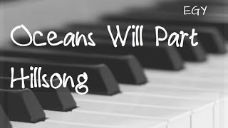 Oceans Will Part Cover (Hillsong) - Instrumental (Piano + Flute) - EGY