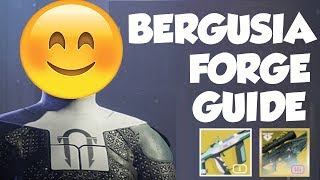 Destiny 2 Black Armory - EASY BERGUSIA FORGE GUIDE!