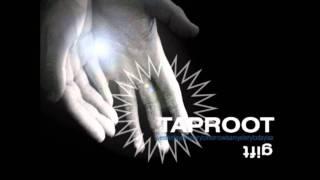 Taproot- Comeback
