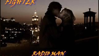 FIGHTER ♠ RADIO MAN ♠ HQ