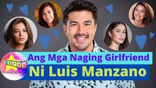 Ang Mga Naging Girlfriend Ni Luis Manzano