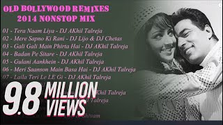2014 Top Best Bollywood Oldskool Remixes Mashups Nonstop Mix