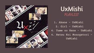 UxMishi Playlist