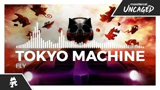 Tokyo Machine - FLY [Monstercat Release]