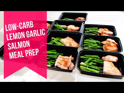 Video Low Carb Meal Prep | Lemon Garlic Salmon and Asparagus