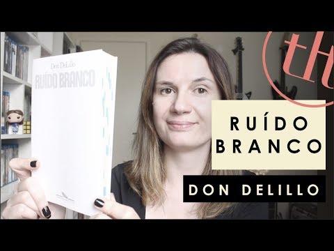 Rui?do Branco (Don Delillo) | Você Escolheu #52 | Tatiana Feltrin