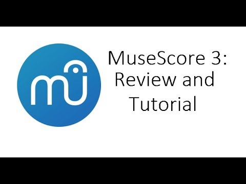 MuseScore 3 Tutorial and Review: Free Music Notation Software!