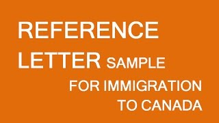 Reference letter sample. Immigration Canada