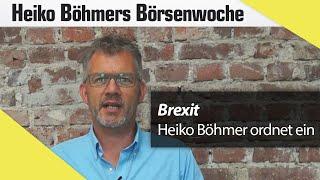 Heiko Böhmer: Welche Anlagen nach dem Brexit Geld bringen
