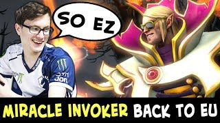 Miracle INVOKER so EZ EU server — back from China