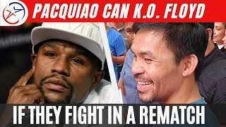 Manny Pacquiao Can Knockout Floyd Mayweather Jr. If They Fight In A Rematch? - Peter Maniatis