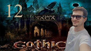 12#GOTHIC II NK - The Dark Saga - DROGA NA POWIERZCHNIE!
