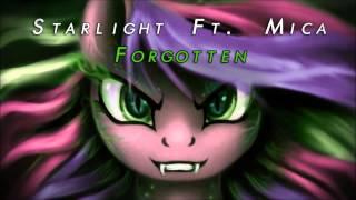 Starlight - Forgotten (Ft Mica)