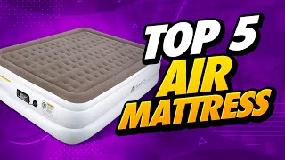 Top 5 Best Air Mattress of [2020]