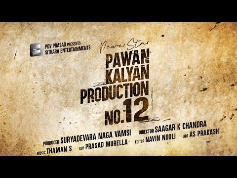 Power Star Pawan Kalyan - Sithara Entertainments - Production No 12 Announcement