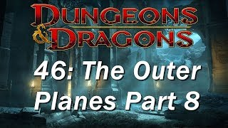 Dungeons and Dragons | D&D 5th edition 46 | DMG 22, Acheron, Mechanus, and Arcadia