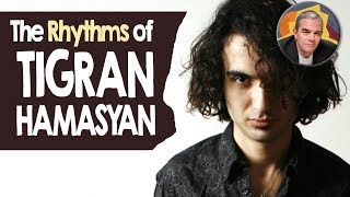 The Rhythms of Tigran Hamasyan