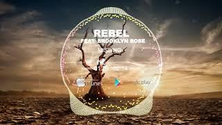Rebel feat Brooklyn Rose   Missing Official Radio Edit