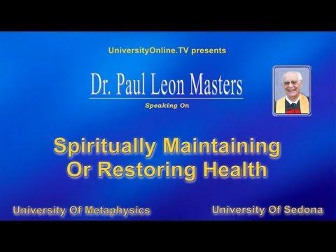 Spiritually Maintaining Or Restoring Health