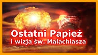 Ostatni Papież i św. Malachiasz