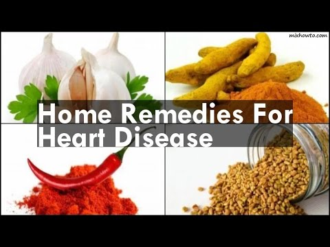 Video Home Remedies For Heart Disease